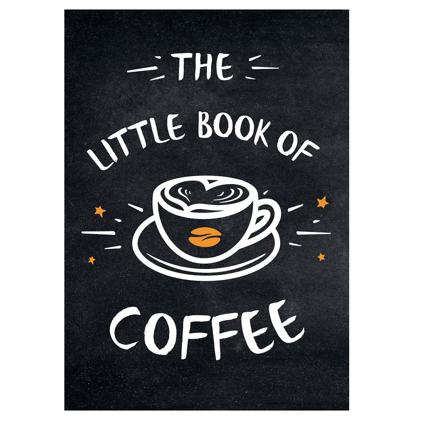 Little Book of Coffee- A Collection of Quotes