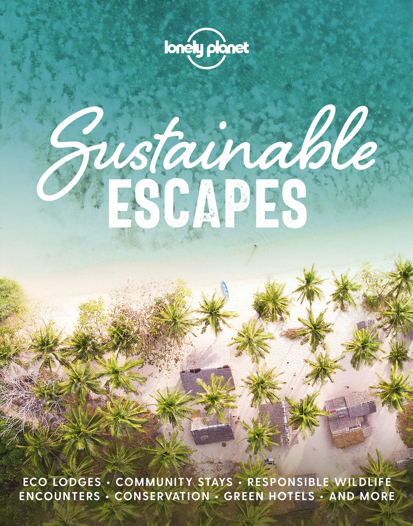 Lonely Planet- Sustainable Escapes