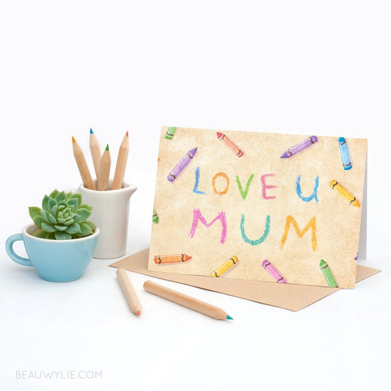 Crayons for Mum- Greeting Card