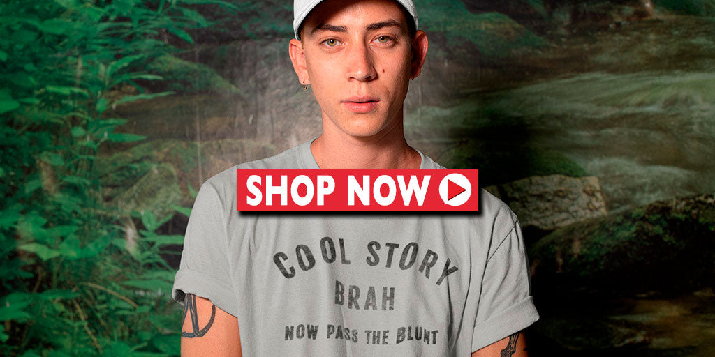 Cool Story Brah Funny Weed T-Shirt - Magic Leaf Tees