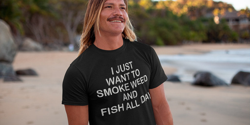 I Just Want To Smoke Weed And Fish All Day Funny 420 Shirt - Magic Leaf Tees