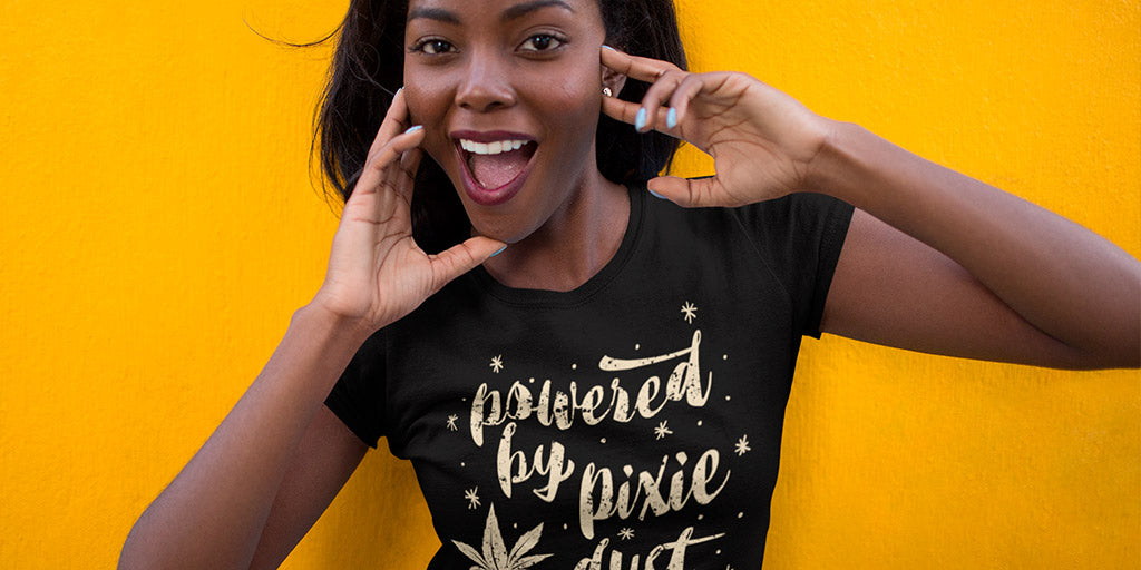 Powered By Pixie Dust And Cannabis Women's T-Shirt - Magic Leaf Tees