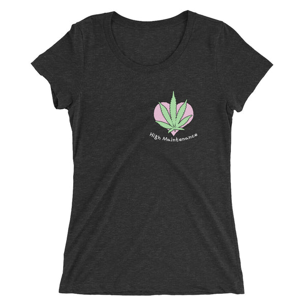 High Maintenance Cute Cannabis Ladies' Short Sleeve T-Shirt - Magic Leaf Tees