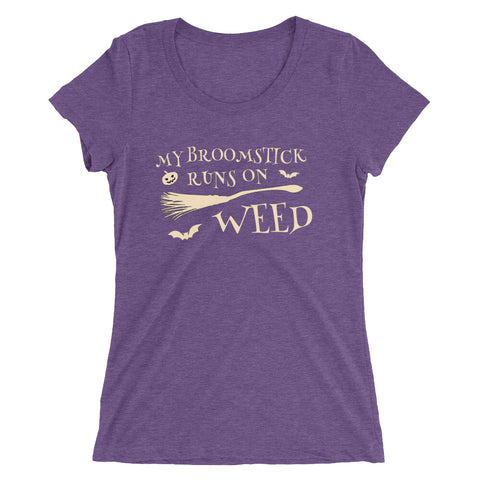My Broomstick Runs On Weed Halloween 420 Women's Shirt