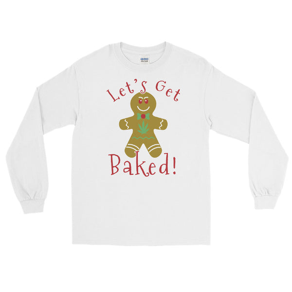 Let's Get Baked Stoner Gingerbread Man Christmas Long Sleeve T-Shirt - Magic Leaf Tees