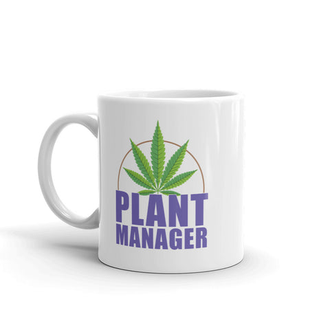 Plant Manager Cannabis Coffee Mug - Magic Leaf Tees