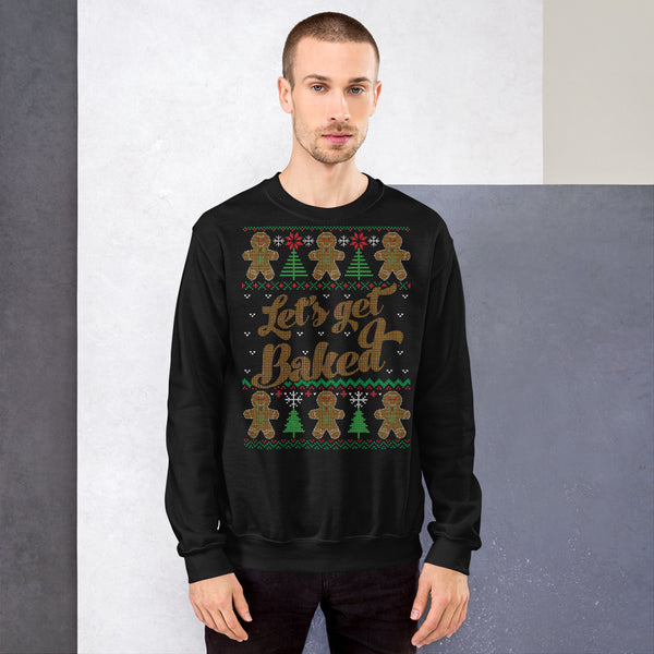 Let's Get Baked Stoner Gingerbread Man Ugly Christmas Black Sweater Sweatshirt - Magic Leaf Tees