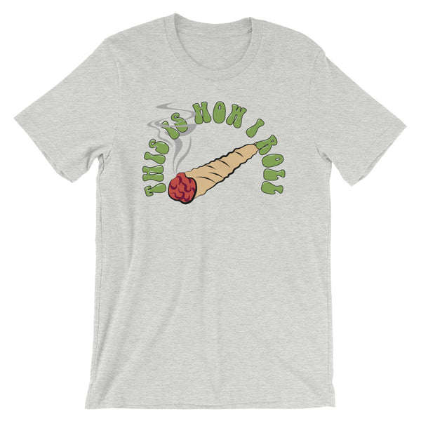 This Is How I Roll Weed T-Shirt - Magic Leaf Tees