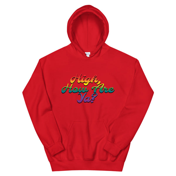 High How Are Ya Stoner Rainbow Red Hoodie - Magic Leaf Tees