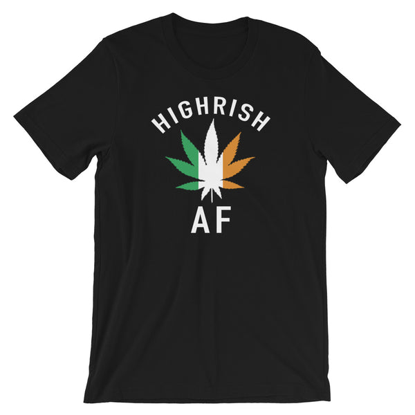 Highrish AF Marijuana Lucky 420 Funny St Patrick's Day T-Shirt - Magic Leaf Tees