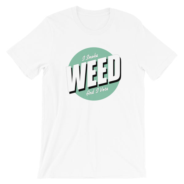 I Smoke Weed And I Vote T-Shirt - Magic Leaf Tees