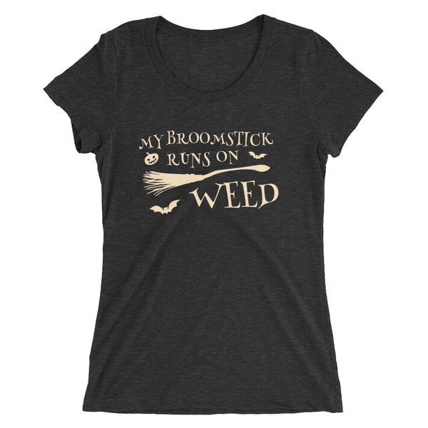 My Broomstick Runs On Weed Halloween 420 Ladies' Short Sleeve T-Shirt - Magic Leaf Tees