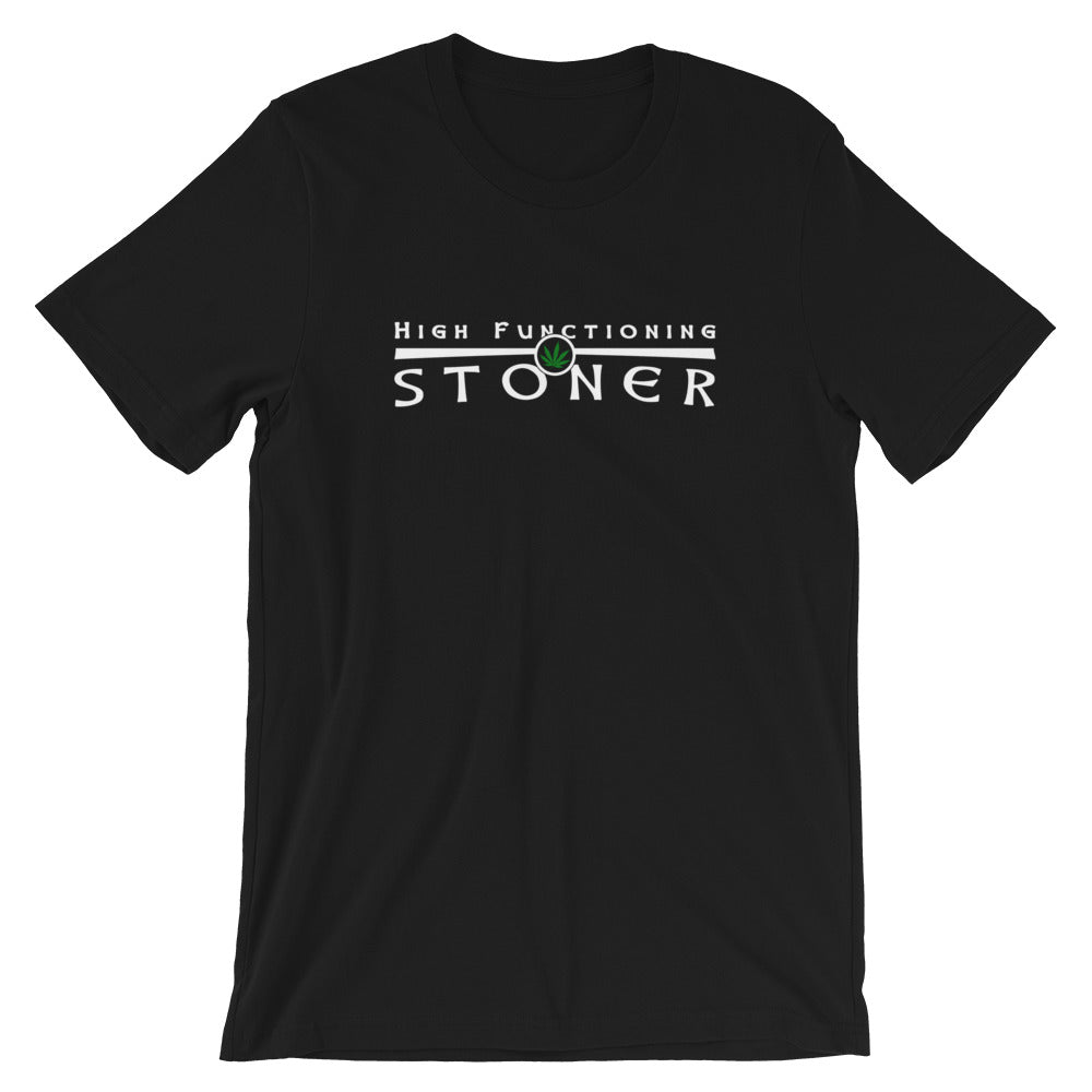 High Functioning Stoner T-Shirt - Magic Leaf Tees