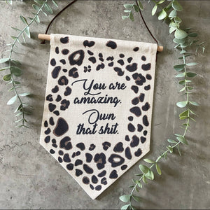 linen banner with leopard print design and affirmation quote printed