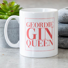 Load image into Gallery viewer, Geordie Gin Queen