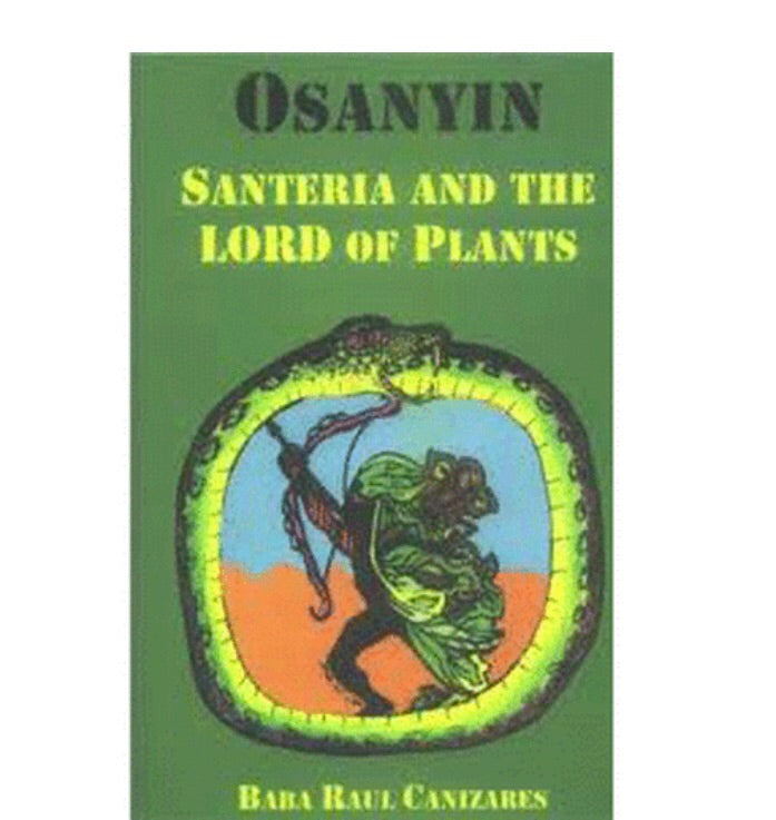 OSANYIN: SANTERIA AND THE LORD OF PLANTS🌱