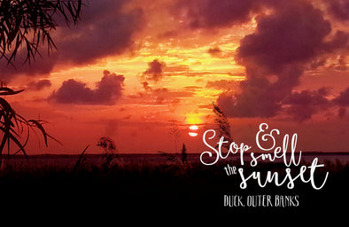 Take Time to Stop & Smell the Sunset | Outer Banks Gifts Online from Beach Treasures in Duck