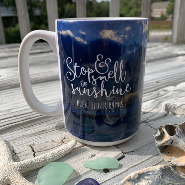 STOP & SMELL THE SUNSHINE COFFEE MUG