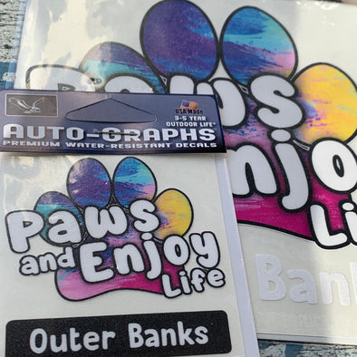 PAWS TO ENJOY LIFE DECAL | OUTER BANKS by AUTO-GRAPHS
