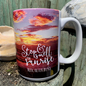 STOP & SMELL THE SUNRISE COFFEE MUG