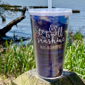STOP & SMELL THE SUNSHINE DRINKWARE | Outer Banks Gifts