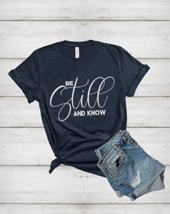 BE STILL & KNOW TEE - LULUKISS Boutique