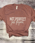 NOT PERFECT - JUST FORGIVEN T TEE - Lulu Kiss