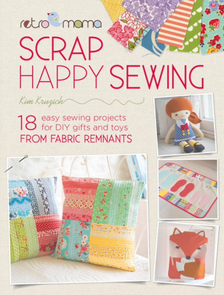 Scrap Happy Sewing