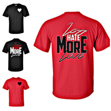 """Less Hate MORE LOVE"" Tee"