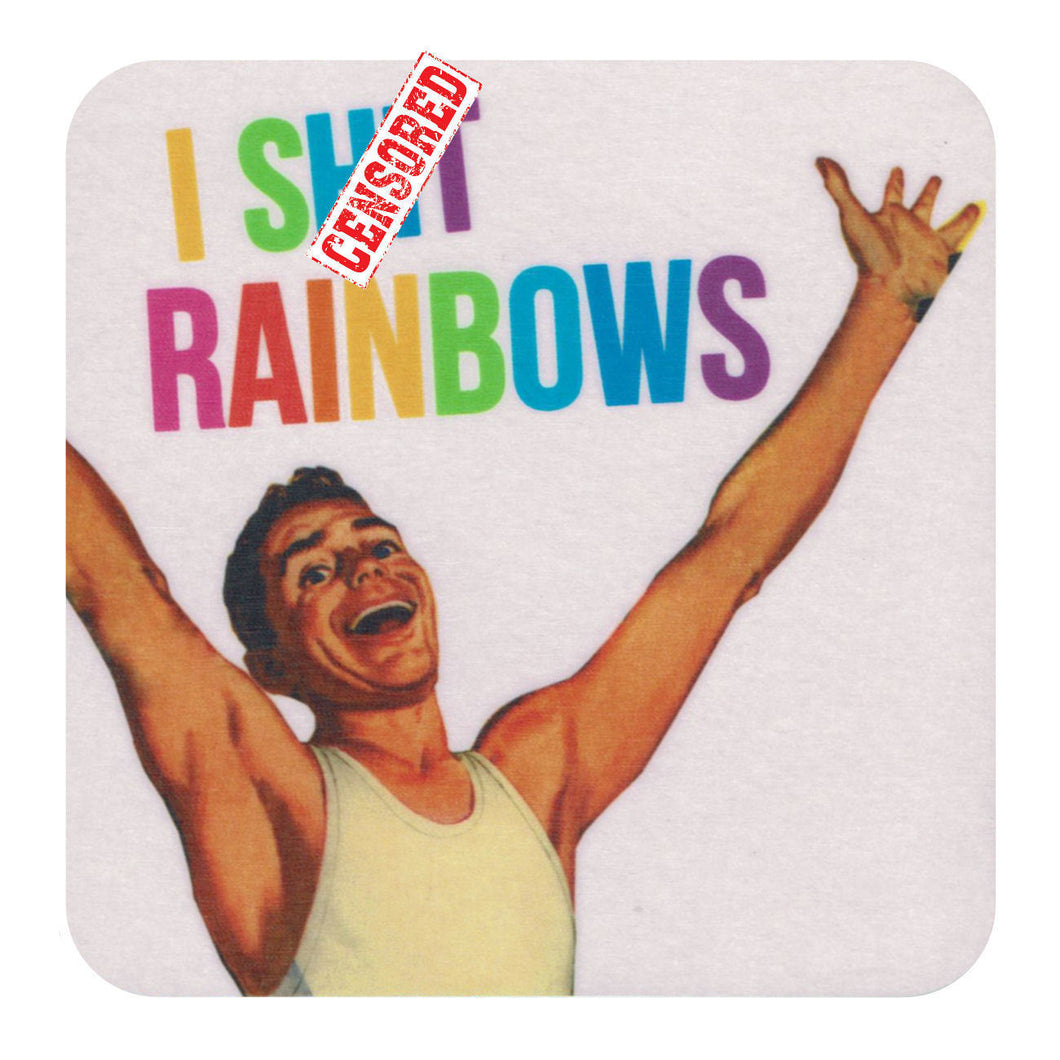 I S*** Rainbows Single Coaster