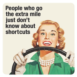 People Who Go The Extra Mile Just Don't Know About Shortcuts Single Coaster