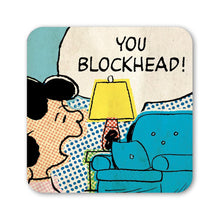 "Load image into Gallery viewer, Lucy ""You Blockhead!"" Coaster"