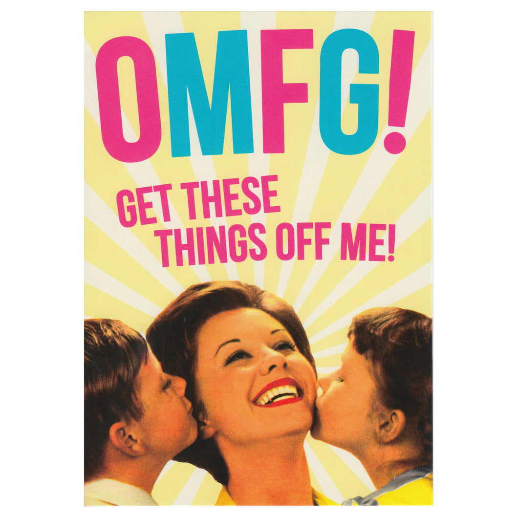 OMFG! Get These Things Off Me! Greeting Card