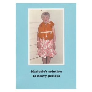 Marjorie's solution to heavy periods Greetings Card