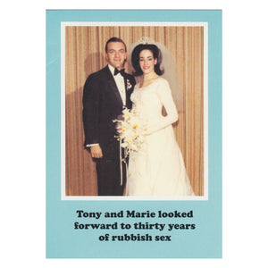 Tony and Marie looked forward to thirty years of rubbish sex Greetings Card