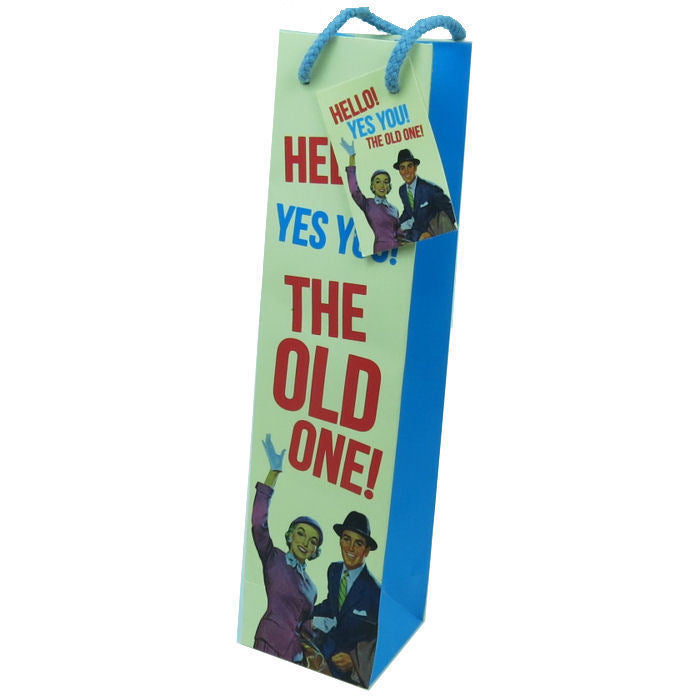 Hello! Yes You! The Old One! Bottle Gift Bag & Tag