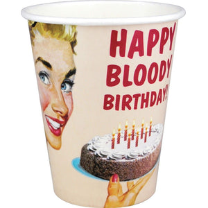 8 Paper Cups Happy Bloody Birthday
