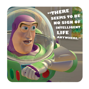 Buzz Lightyear No Sign Of Intelligent Life Single Coaster