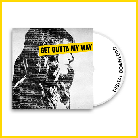 """Get Outta My Way"" Digital Download - DD MUSIC & MERCH"