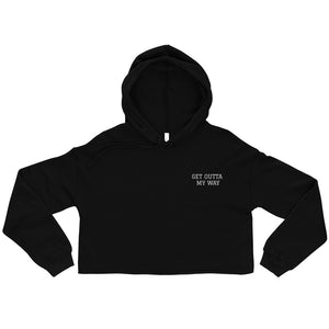 """Get Outta My Way"" Crop Hoodie - DD MUSIC & MERCH"