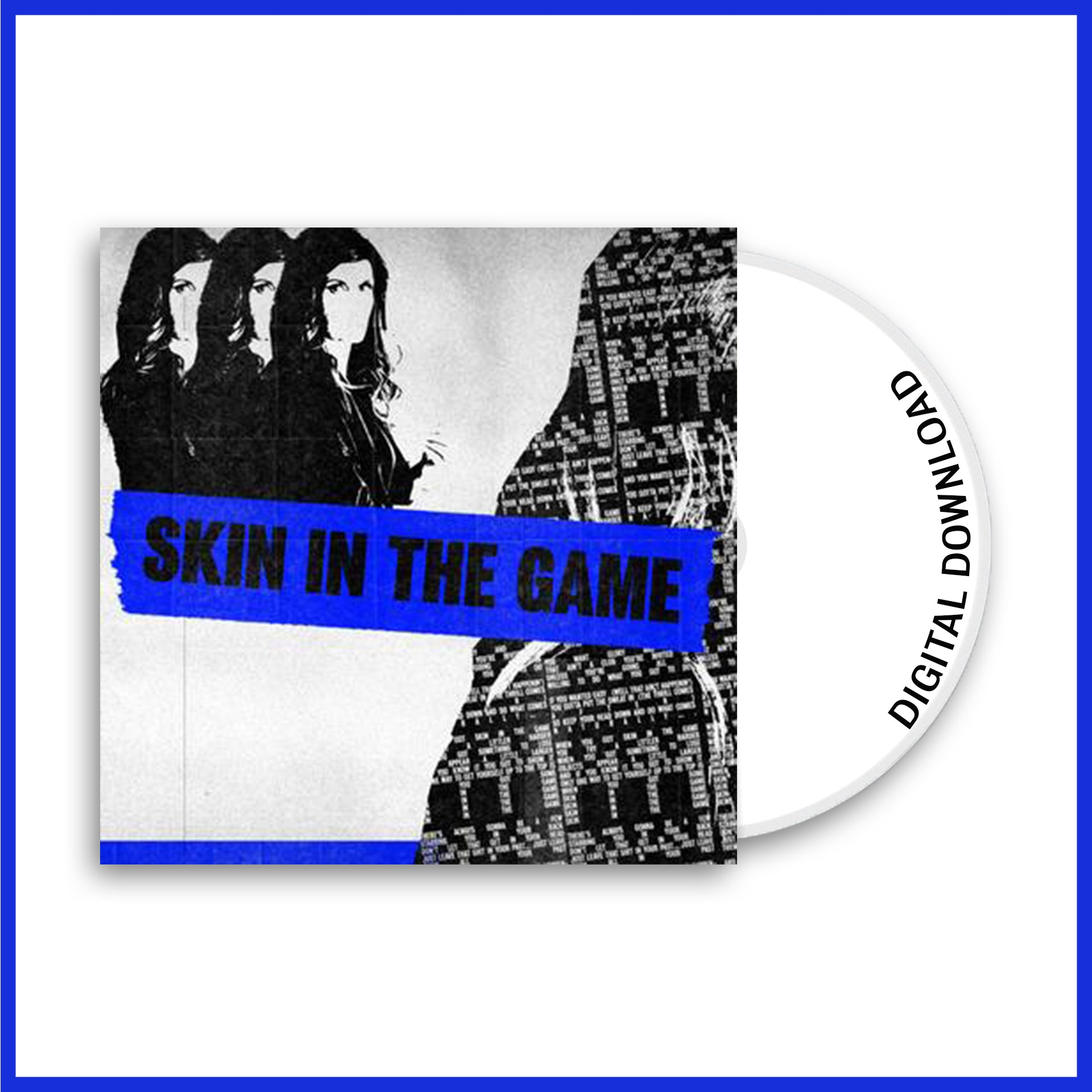 "Single ""Skin in the Game"" digital download - DD MUSIC & MERCH"