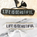 Armband  Life is beautiful