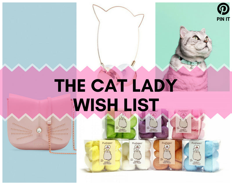 The Cat Lady Wish List