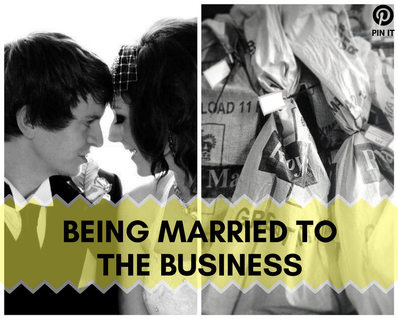 Being Married To The Business