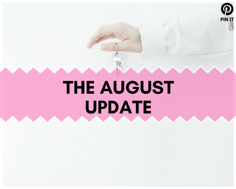 The August Update