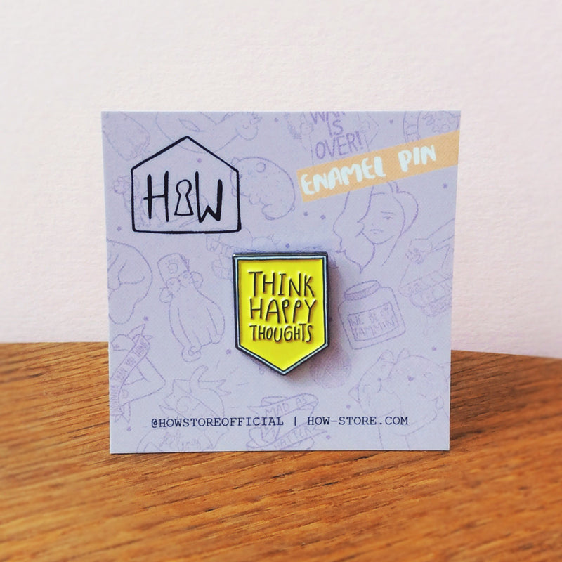 Think Happy Thoughts Enamel Pin - House Of Wonderland
