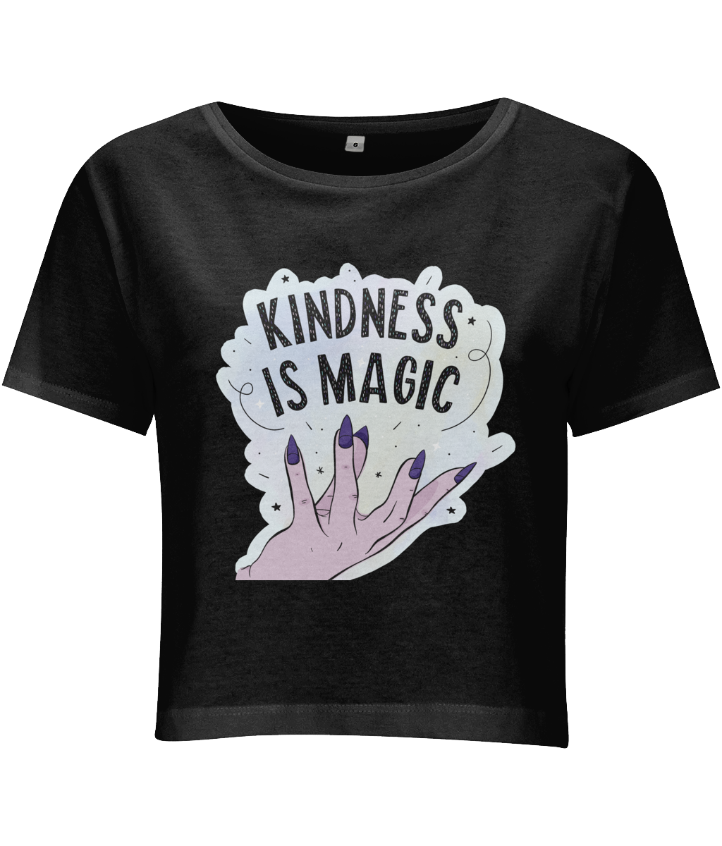 Kindness Is Magic Crop Top