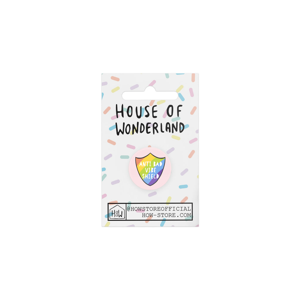 Bad Vibe Shield Badge - House Of Wonderland, HOW