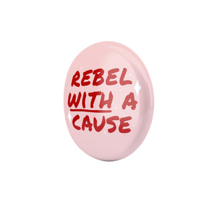 Rebel With A Cause Large Badge - House Of Wonderland, HOW