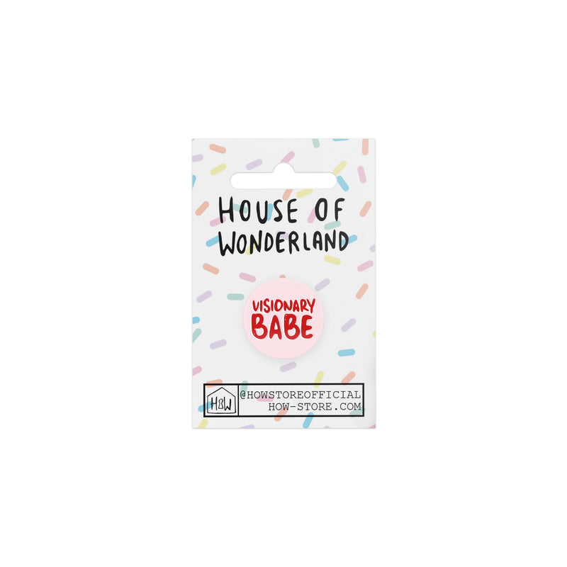Visionary Babe Badge - House Of Wonderland, HOW